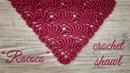 Вяжем КРЮЧКОМ шикарную ШАЛЬ БАКТУС Рококо How to crochet beautiful shawl Rococo