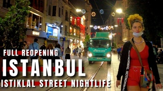 FULL REOPENING! Istanbul 2June2021 Taksim,Istiklal Street Nightlife Walking Tour| 4k UHD 60fps