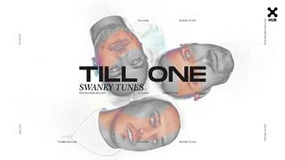 Swanky Tunes - Till One (Áudio Oficial)