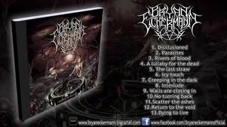 Bryan Eckermann - Creeping in the Dark (FULL ALBUM STREAM HD)