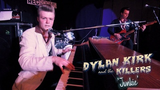 'Junkie' DYLAN KIRK & The KILLERS (Young Blood Twist) BOPFLIX sessions