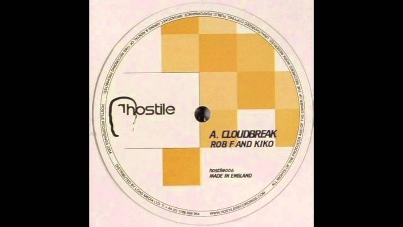 Rob F Kiko Cloudbreak Hostile Recordings 006a