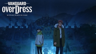 CARDFIGHT VANGUARD overDress - Opening   ZEAL of proud