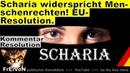 Scharia widerspricht Menschenrechten EU Resolution * Kommentar