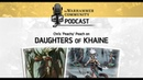 The Warhammer Community Podcast: Chris Peach talks Daughters of Khaine