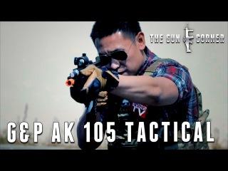 EvikeTV [The Gun Corner] - G&P AK 105 Tactical Full Metal AEG