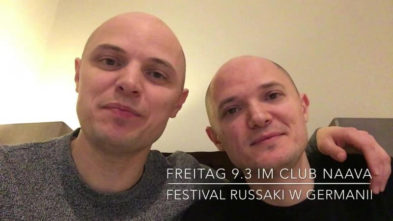 FREITAG 9. März FESTIVAL Russaki w Germanii im Naava Club in Melle mit faktor-2 - T1One - MONOPOL ROMEO