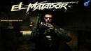 ЗЕЛЁНЫЙ АД - EL MATADOR ЧАСТЬ 5