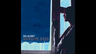 DJ Alek7 -  Spring is coming