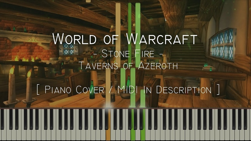 Stone Fire   Taverns of Azeroth (World of Warcraft) - Synthesia Piano Tutorial