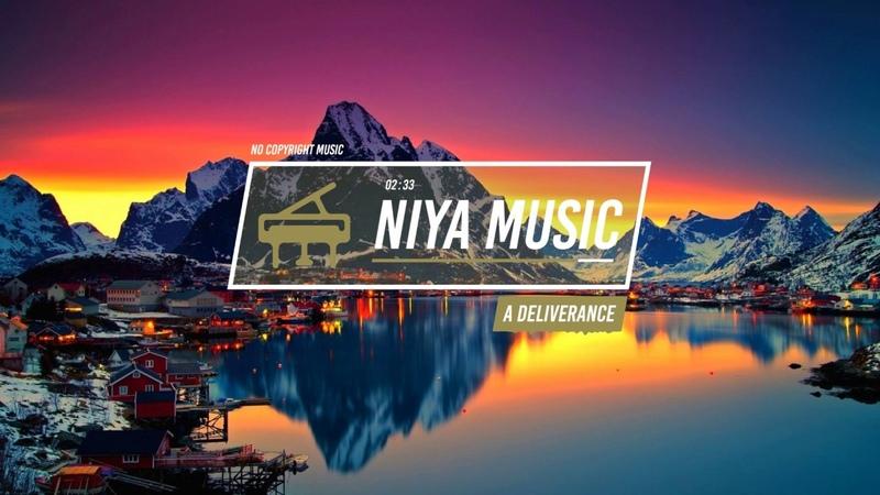 Niya - A Deliverance