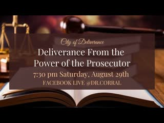 Dr. Michelle Corral  Deliverance from the Power of the Persecutor