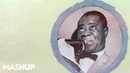 LOUIS ARMSTRONG x THE СВИТЕР — WHAT A WONDERFUL NAPAS [MASHUP]