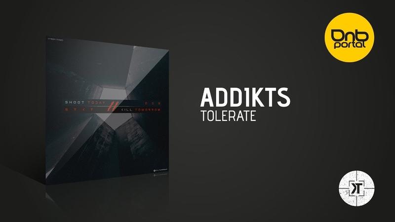 Addikts - Tolerate [Kill Tomorrow Recordings]