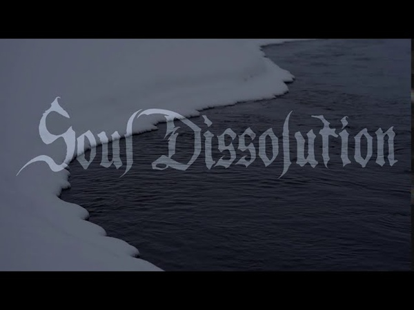 Soul Dissolution Winter Contemplations Teaser