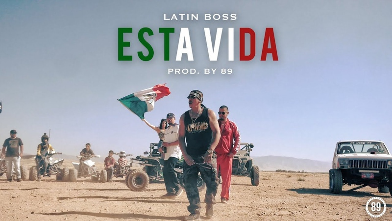 Latin Boss - Esta Vida (Prod.by 89)