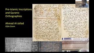 "IQSA Zoom Seminar #6 Ahmad al-Jallad, ""Pre-Islamic Arabic inscriptions and Qur'anic orthographies"""