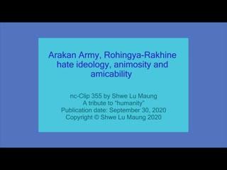 nc-Clip 355 Arakan Army_ Rohingya-Rakhine hate ide(360P).mp4
