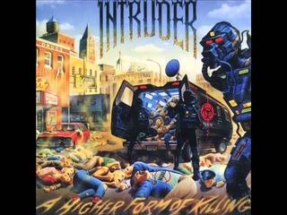 Intruder - A Higher Form Of Killing 1989 full album