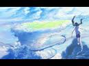 Дитя погоды Tenki no Ko 「AMV」 ❋~ You can be king again~ ❋「Рубрика Романтика」