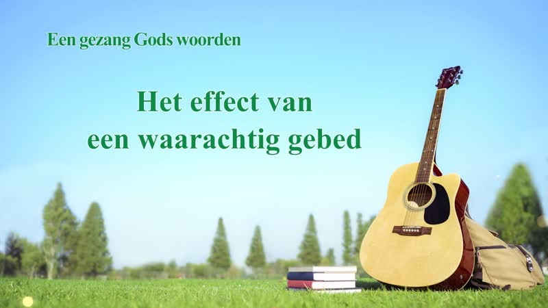 Christelijke muziek 'Het effect van een waarachtig gebed' | Prachtige muziek
