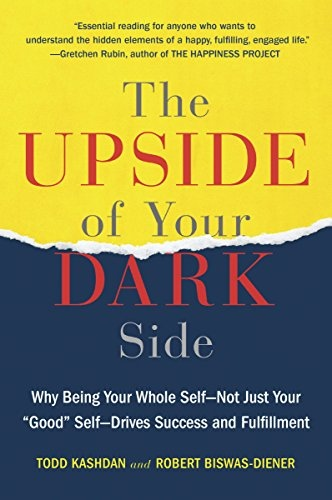 The Upside of Your Dark Side