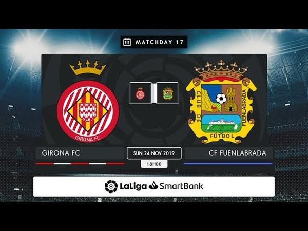 Girona FC - CF Fuenlabrada MD17 D1800