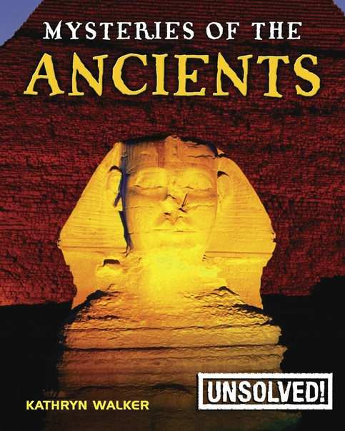 Mysteries of the Ancients by Kathryn Walker, Brian Innes