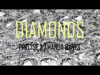 Precise X Amanda Bynes - Diamonds