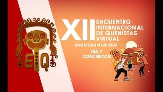 XII ENCUENTRO INTERNACIONAL DE QUENISTAS VIRTUAL - BAJO EL CIELO DE LOS INCAS - LIMA 2020 - CLAUSURA