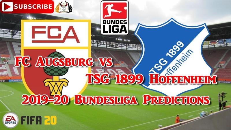 FC Augsburg vs TSG 1899 Hoffenheim | 2019-20 German Bundesliga | Predictions FIFA 20