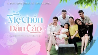MẸ CHỒN DÂU CÁO - MY MONSTER IN LAW Season 2 | OFFICIAL TRAILER