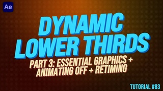 Dynamic Lower Third part 3: Animating Off + Essential Graphics -  Adobe After Effects Tutorial
