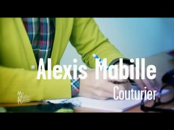 Alexis Mabille Couturier Ma vie d'artiste