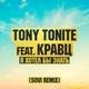Кравц, Tony Tonite - Я хотел бы знать (SOVI Remix)