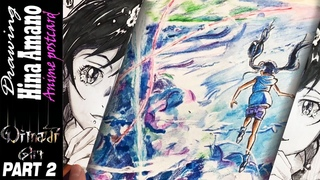 PART 2. Drawing Hina in front of the cloudy sky - Weathering with You / 天気の子 . Anime postcard!