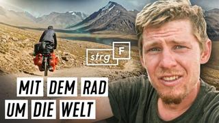 Fahrrad-Weltreise: Was erlebt Ferry auf  Kilometern? | STRG_F