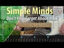 Simple Minds - Don't You Forget About Me guitar lesson