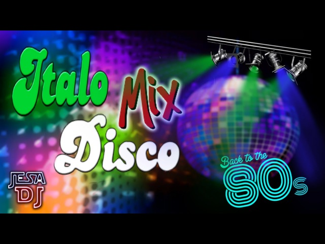80's ITALO DISCO MIX 3 Changa de los 80 Flashback Italo Dance