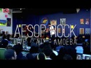 Aesop Rock - ZZZ Top (Live at Amoeba)