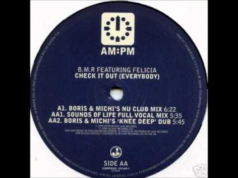 B.M.R. feat. Felicia - Check It Out! (Boris Michi's Nu Club Mix) (1999)