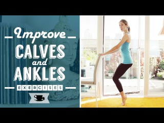 Barre Workout for Calves and Ankles | Lazy Dancer Tips