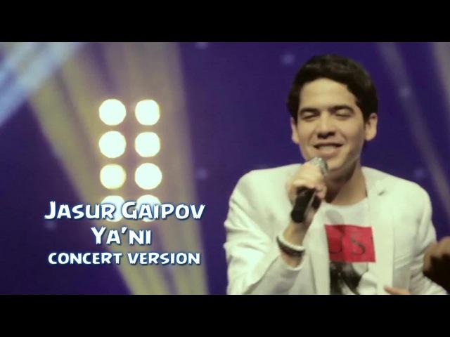 Jasur Gaipov Ya ni Жасур Гаипов Яъни concert version