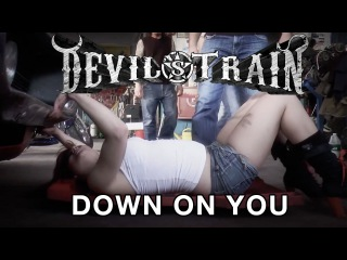 Devil's Train Down On You Official Music Video