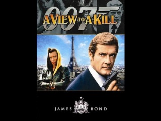 [ JAMES BOND 007 ] - A view To A Kill -  Roger Moore, Christopher Walken, Tanya Roberts
