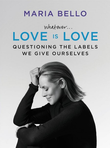 Maria Bello - Whatever- Love Is Love