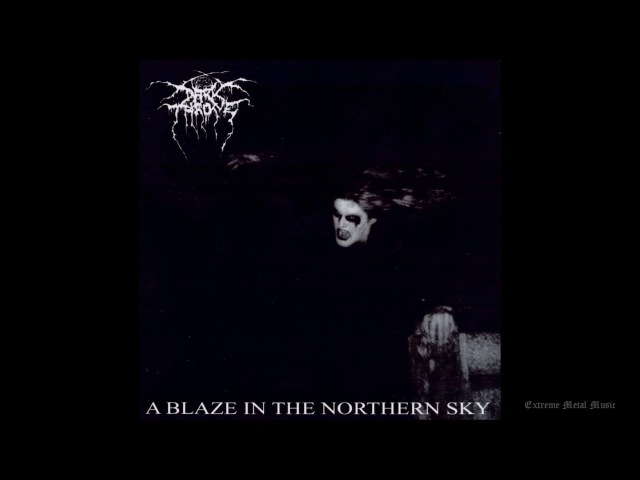 DARKTHRONE A Blaze in the Northern Sky Full length 1992