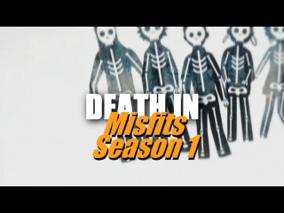 [Death on TV] Misfits: Season 1 (TV Series 2009–2013) [Episode 6.1: Blowback] [HD]
