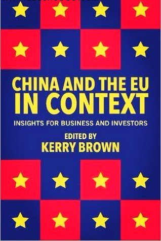 China and the EU in Context Insights for Business and Investors