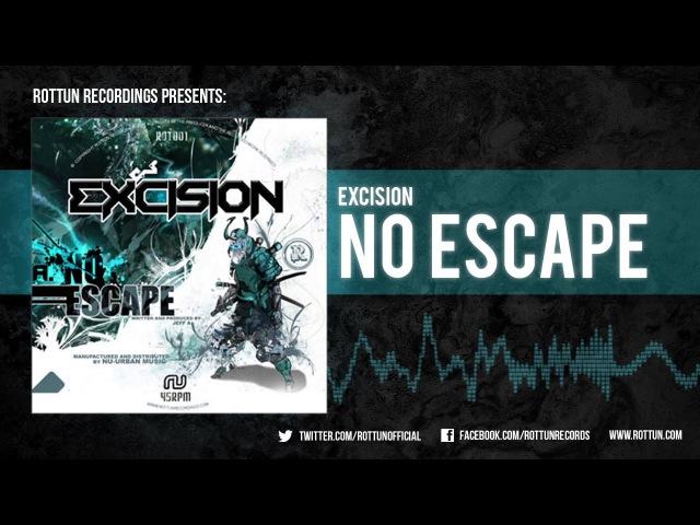 Excision No Escape Rottun